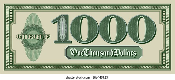 Sample green paper check of 1000 dollars. Bill with a frame and guilloche patterns. EPS10