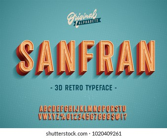 """San Fran"" Vintage 3d Premium Rich Textured Alphabet. Super Detailed Retro Typeace with Good Summner Vibes. Vector Illustration. Slanted Version."