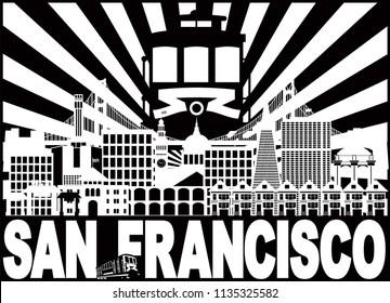 San Francisco California City Skyline with Trolley Sun Rays Golden Gate Bridge Black and White Text vector Illustration