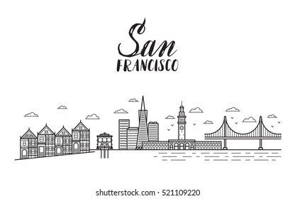 San Francisco illustration with modern lettering, city buildings, golden gate bridge and cable car.