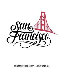 San Francisco lettering. Vector silhouette of Golden Gate Bridge