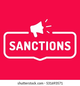 Sanctions. Badge with megaphone icon. Flat vector illustration on white background.