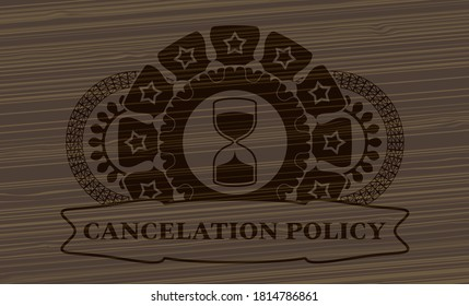 sand clock icon and cancelation policy text dark wooden realistic emblem. Brown chic background. Vector illustration.