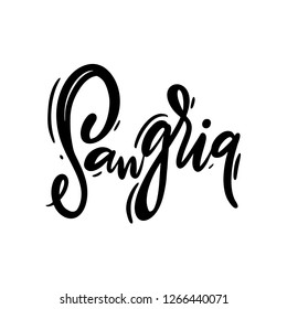 Sangria hand drawn vector lettering. Modern brush calligraphy. Isolated on white background.