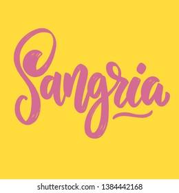 Sangria. Lettering phrase for postcard, banner, flyer. Vector illustration