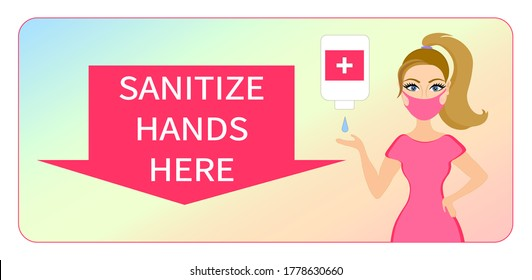 Sanitize your hands sign. Young lady applying anti-bacterial gel. Use sanitizer poster. Disinfection