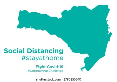 Santa Catarina Brazil map with Social Distancing stayathome tag