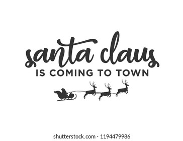 Santa Claus is Coming To Town Holiday Vector Text Background Banner