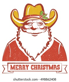 Santa Claus in cowboy hat on old paper with text.Christmas card