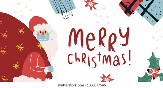 Santa Claus in face mask and gloves holds huge bag with gifts, various presents nearby, mistletoe and poinsettia flowers, Merry Christmas lettering greeting. Vector banner, card, invitations design.