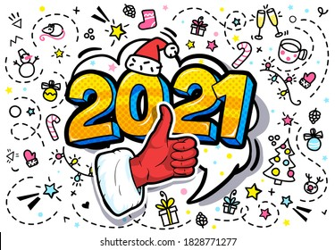 Santa Claus hand in red suit and mitten showing thumb up in pop art style. Sign like and 2021 Message in pop art style, promotional background, presentation poster. Vector illustration.