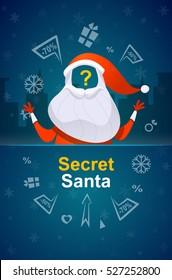 Santa Claus vector illustration. Secret santa banner.