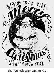 Santa Clause Greeting - Monochrome Christmas and New Year greeting card, with cute fat Santa wishing all the best