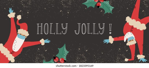 Santa Clauses dancing in various poses in medical face mask and latex gloves banner template. Holly Jolly lettering. Virus prevention during Covid-19 pandemic in time of Christmas holidays concept