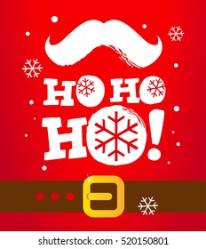 Santa moustache and Ho-Ho-Ho! words. Vector illustration.