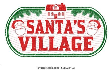 Santa's Village grunge rubber stamp on white background, vector illustration