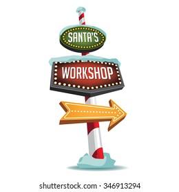 Santa's Workshop sign isolated on white. EPS 10 vector illustration.