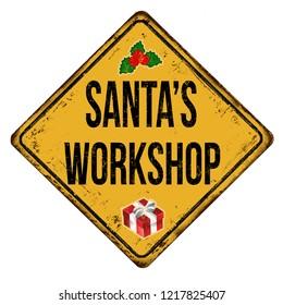 Santa's workshop vintage rusty metal sign on a white background, vector illustration