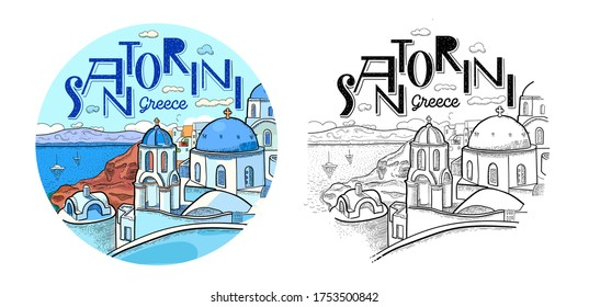 Santorini island, Greece. Beautiful traditional white architecture and Greek Orthodox churches with blue domes over the caldera. Round logo. Vector line art illustration. Color and black and white