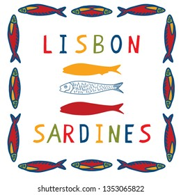 Sardine frame clipart with Lisbon text. Grilled fishes symbol for St Antonio traditional portugese food festival. June Portugal party. Atlantic blue ocean animal. Isolated fishing tourism advertising