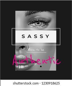 sassy slogan with woman face B/W illustration