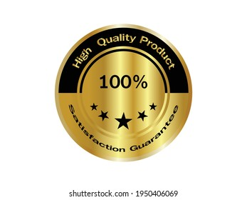 Satisfaction quarantee high quality product  100 percent gold badge banner.