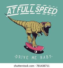 satisfied tyrannosaur rex rides on skateboard at full speed.Dinosaur skateboarder .Prints design for t-shirts