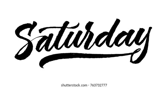 Saturday lettering. Calligraphy brush-pen style. Black on white. Modern and clean day inscription. Vector ink.