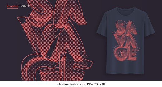 Savage. Graphic t-shirt design, typography, print with stylized text. Vector illustration.