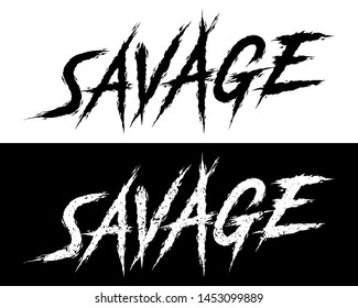 Savage. Set of 2 Brush painted letters on isolated background. Black and white, solid and distressed. Vector illustration for t shirt design, print, poster, icon, web, gym, fitness wear.
