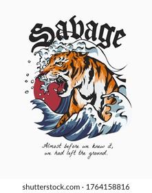 savage slogan with tiger in ocean wave illustration