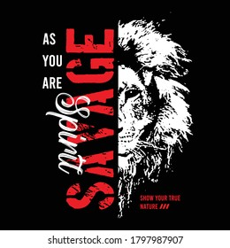 savage slogan typography with lion face illustration, vector