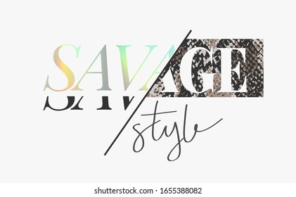 savage style slogan rainbow foil print on snake skin background