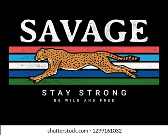 Savage text with cheetah running vector illustration, for t-shirt prints and other uses.