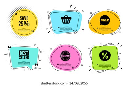 Save 25% off. Best seller, quote text. Sale Discount offer price sign. Special offer symbol. Quotation bubble. Banner badge, texting quote boxes. Discount text. Coupon offer. Vector