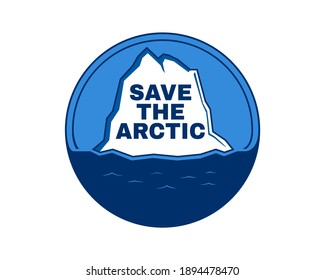 Save the Arctic. Campaign to protect the Arctic. Climate change and environmental concept. Iceberg on the water. vector illustration.