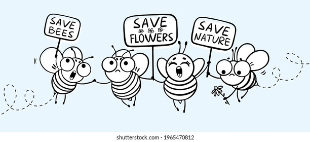Save the bees - funny vector bees drawing. Illustration with cute cartoon bees and signboards. Environmental Protection. Commemorative design for Bee Day celebration