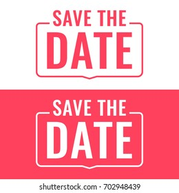 Save the date. Badge, mark, stamp. Flat vector illustrations on white background.