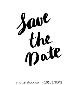Save the Date Brush Hand Lettering Vector Black on White Background