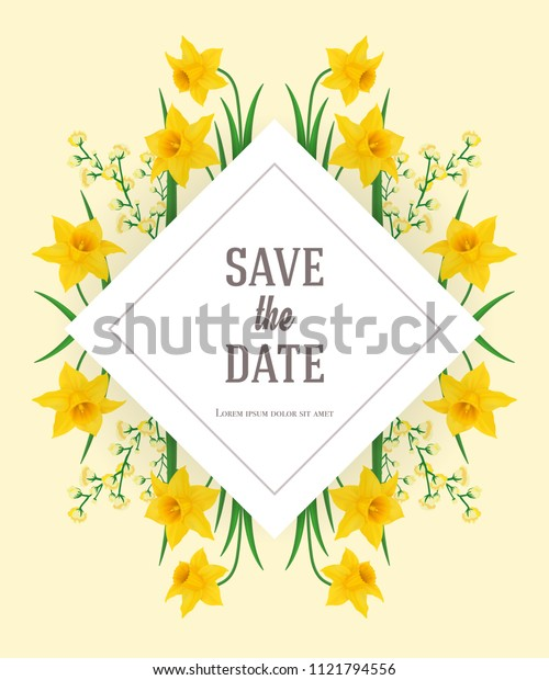 Save the date design template with yellow narcissus. Handwritten text, calligraphy. Wedding or Valentine day concept. Can be used for invitation, flyer, brochure