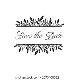 Save the Date hand lettering inscription. Wedding phrase in floral wreath. Modern Calligraphy Greeting Card. Vector Illustration. Isolated on White Background