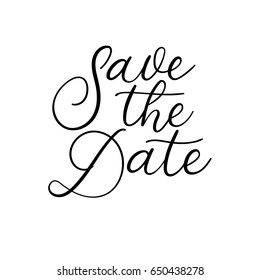 Save the Date hand lettering inscription. Modern Calligraphy Greeting Card. Vector Illustration. Isolated on White Background