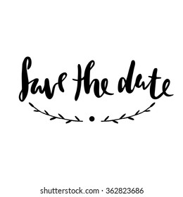 Save the date, ink hand lettering.