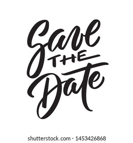 Save the date ink writing in modern calligraphy style. Text lettering for wedding card. One color phrase brush calligraphy. Vector isolated on white.