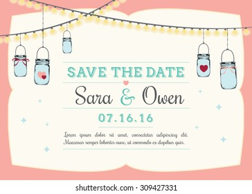 Save the date invitation with hanging mason jars. Wedding reminder template with pink frame and space for custom text & wedding date. Vector illustration.