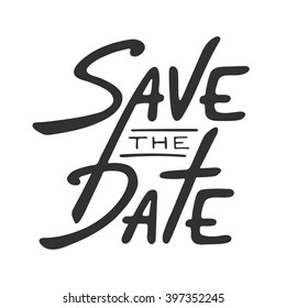 Save the Date invite card vector template with modern calligraphy isolated on white background. Handwritten lettering. Hand drawn design elements.