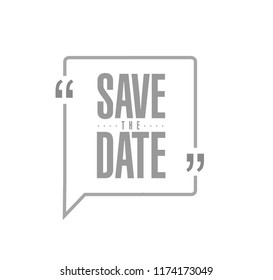 save the date line quote message concept isolated over a white background