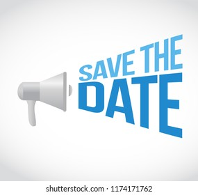 save the date loudspeaker message concept isolated over a white background