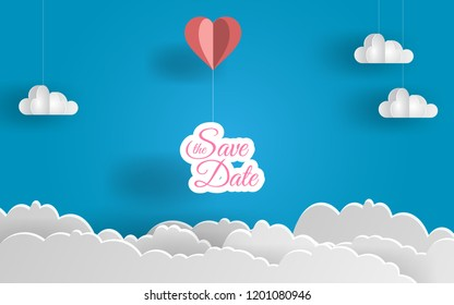 save the date paper art design. Heart balloon and  clouds. Lovely day. Vector illustration. EPS 10