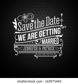 Save the date for personal holiday. Wedding invitation. Vector illustration